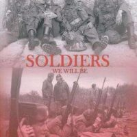 Soldiers we will be